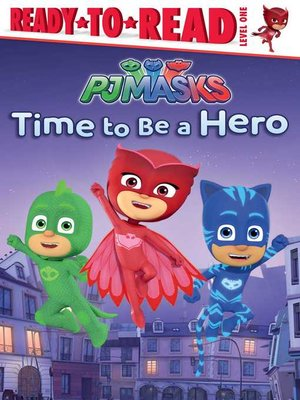 cover image of Time to Be a Hero