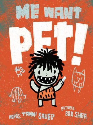 cover image of Me Want Pet!