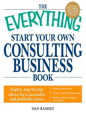 cover image of The Everything Start Your Own Consulting Business Book