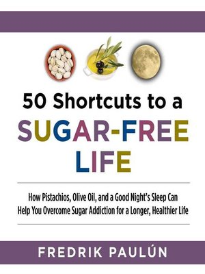 cover image of 50 Shortcuts to a Sugar-Free Life