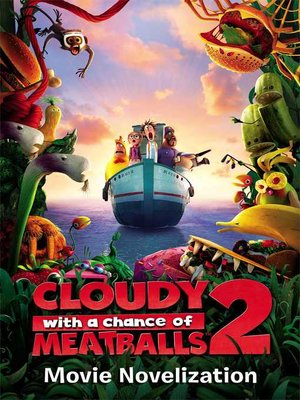 cover image of Cloudy with a Chance of Meatballs 2