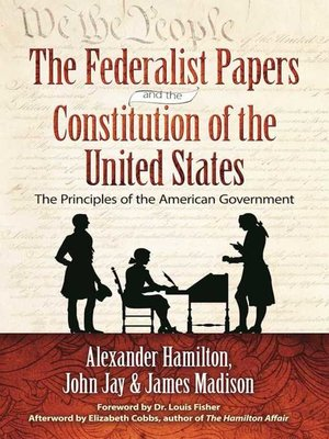 cover image of The Federalist Papers and the Constitution of the United States