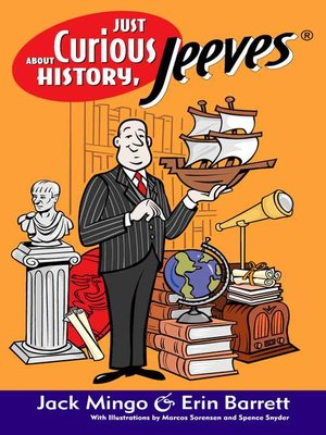 cover image of Just Curious About History, Jeeves®