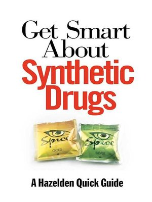 cover image of Get Smart About Synthetic Drugs