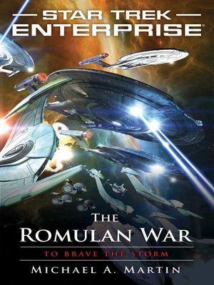 cover image of The Romulan War: to Brave the Storm