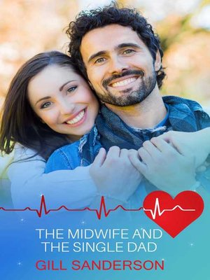 The desert surgeons secret son by olivia gates overdrive rakuten cover image of the midwife and the single dad fandeluxe Choice Image