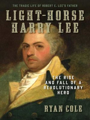 cover image of Light-Horse Harry Lee