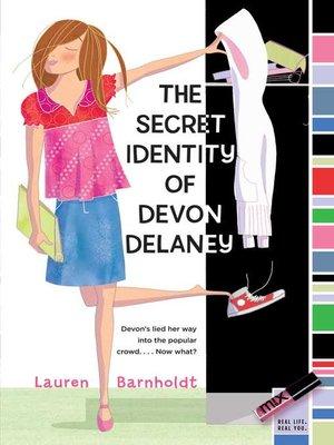 cover image of The Secret Identity of Devon Delaney