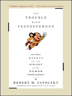 cover image of The Trouble with Testosterone