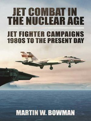cover image of Jet Combat in the Nuclear Age