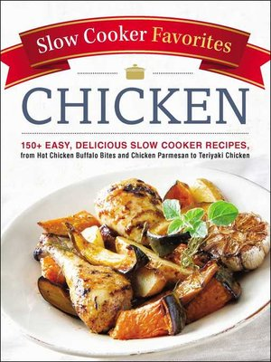 cover image of Slow Cooker Favorites Chicken