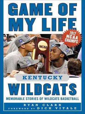 cover image of Game of My Life Kentucky Wildcats