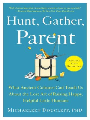 cover image of Hunt, Gather, Parent