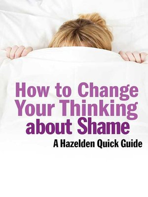 cover image of How to Change Your Thinking About Shame