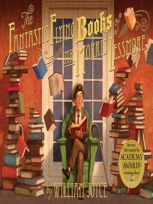 cover image of The Fantastic Flying Books of Mr. Morris Lessmore