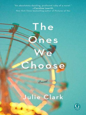 cover image of The Ones We Choose