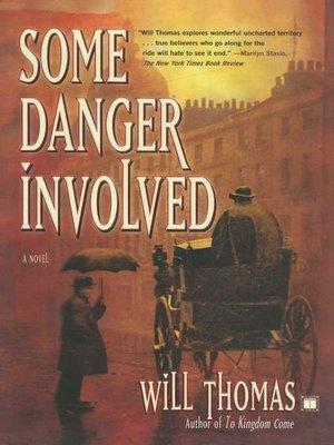 cover image of Some Danger Involved