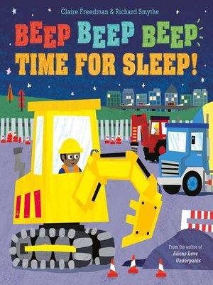 cover image of Beep Beep Beep Time for Sleep!