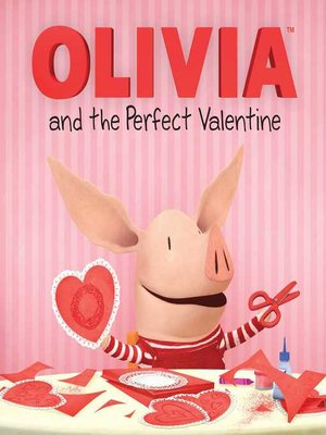 cover image of Olivia and the Perfect Valentine