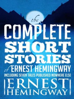 cover image of Complete Short Stories of Ernest Hemingway
