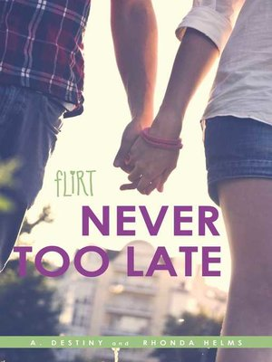 cover image of Never Too Late