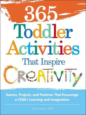 cover image of 365 Toddler Activities That Inspire Creativity