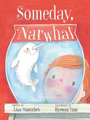 cover image of Someday, Narwhal