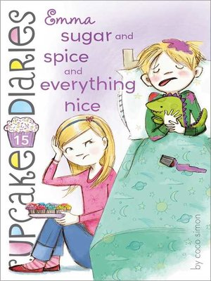 cover image of Emma Sugar and Spice and Everything Nice