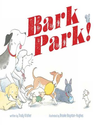 cover image of Bark Park!