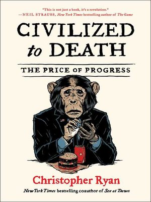 cover image of Civilized to Death