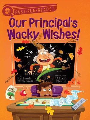 cover image of Our Principal's Wacky Wishes!
