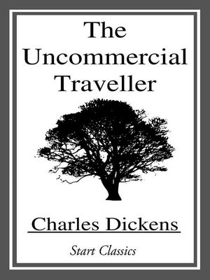 cover image of The Uncommercial Traveller