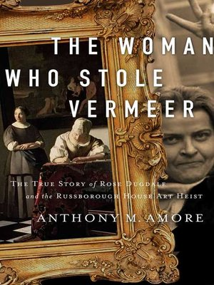 cover image of The Woman Who Stole Vermeer