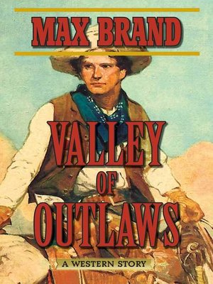 cover image of Valley of Outlaws