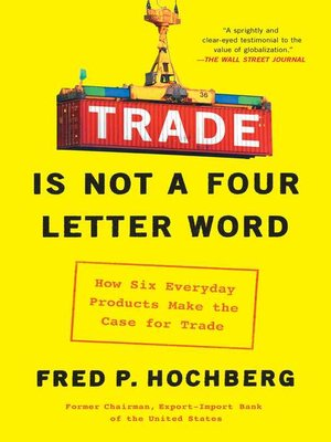 cover image of Trade Is Not a Four-Letter Word