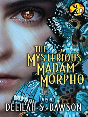cover image of The Mysterious Madam Morpho