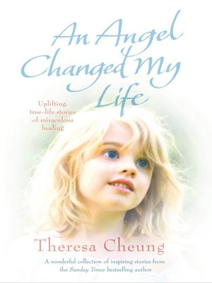 cover image of An Angel Changed my Life