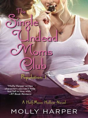 cover image of The Single Undead Moms Club