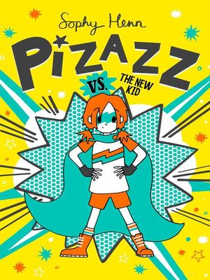 cover image of Pizazz vs. the New Kid