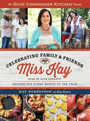 cover image of Duck Commander Kitchen Presents Celebrating Family and Friends