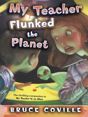 cover image of My Teacher Flunked the Planet