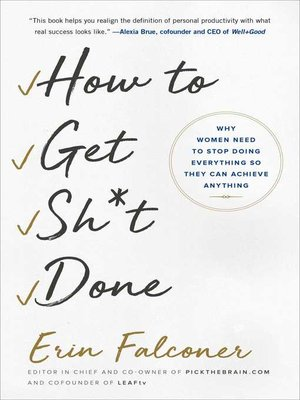 cover image of How to Get Sh*t Done