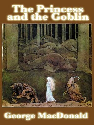 cover image of The Princess and the Goblin
