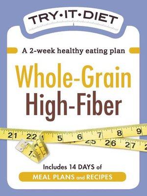cover image of Try-It Diet--Whole-Grain, High Fiber