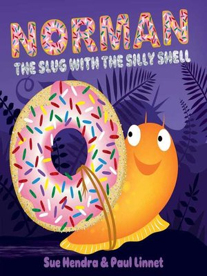 cover image of Norman the Slug with the Silly Shell