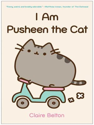 cover image of I Am Pusheen the Cat