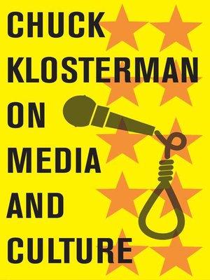 cover image of Chuck Klosterman on Media and Culture