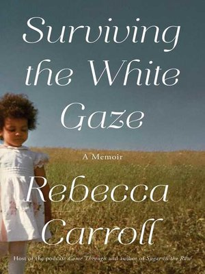 cover image of Surviving the White Gaze