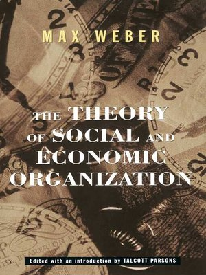 cover image of The Theory of Social and Economic Organization