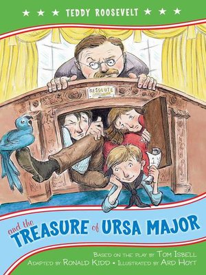 cover image of Teddy Roosevelt and the Treasure of Ursa Major